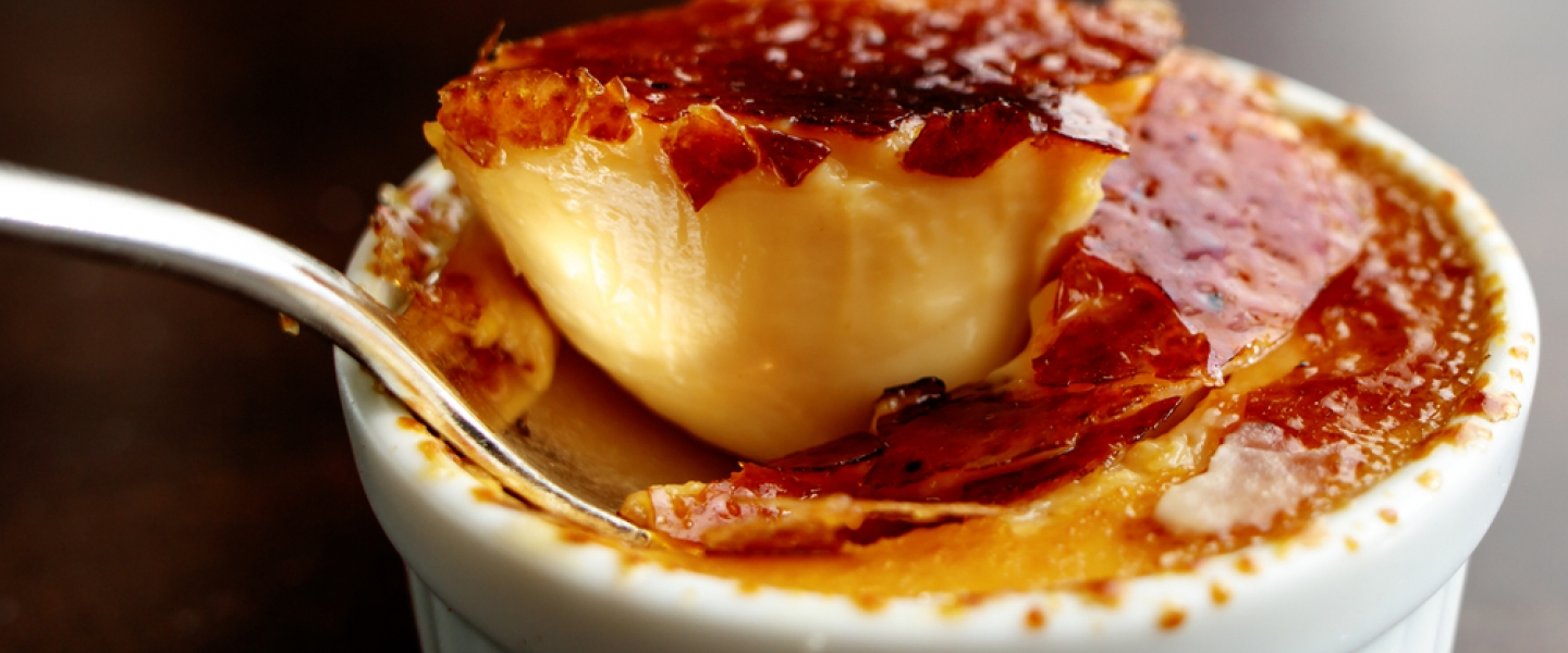 Crème brûlée : Imagine a beautiful golden and caramelized crust...